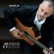 Capa do CD Mundos e Fundos, de Swami Jr.